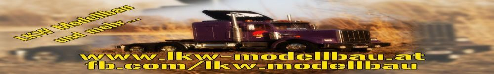 LKW-Modellbau und mehr…